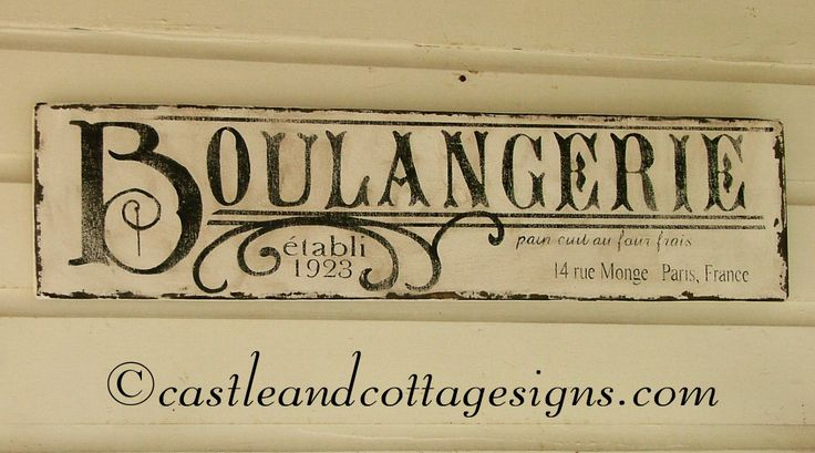 Boulangerie French Bakery Vintage sign handpainted 36x9. $52.00, via Etsy.