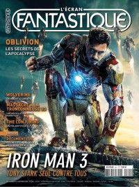 L'Ecran Fantastique #341 : Iron Man 3 - Tony Stark seul contre tous