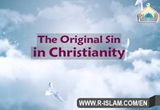 Christians believe that man's faith is not accepted unless he believes in the original sin; that Jesus died on the cross to save him! Is this really true?! Does the Bible say this?! Click this link to know: http://www.r-islam.com/en/religions-and-beliefs/christianity/1264-the-original-sin-in-christianity