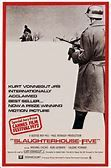 Slaughterhouse-Five (1972). [R] 104 mins. Starring: Michael Sacks, Ron Leibman, Eugene Roche, Valerie Perrine, Perry King, Kevin Conway, Sorrell Booke, Roberts Blossom, John Dehner and Richard Schaal