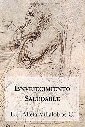 Envejecimiento Saludable (Spanish Edition) by EU Alicia V... https://www.amazon.com/dp/9569544317/ref=cm_sw_r_pi_dp_9f3NxbDMSJKGG