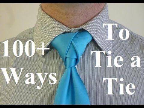 32 best 30 DIFFERENT WAYS TO TIE A TIE THAT EVERY MAN ...