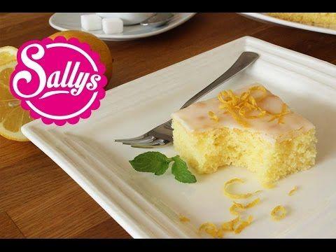 Zitronenkuchen / einfacher, fruchtig frischer Rührkuchen / Sallys Classics - YouTube