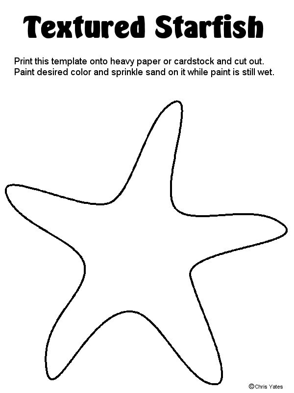 Print the textured starfish template onto heavy paper or cardstock and cut out. Paint it the desired color and sprinkle it with sand while the paint is still wet. Let dry.