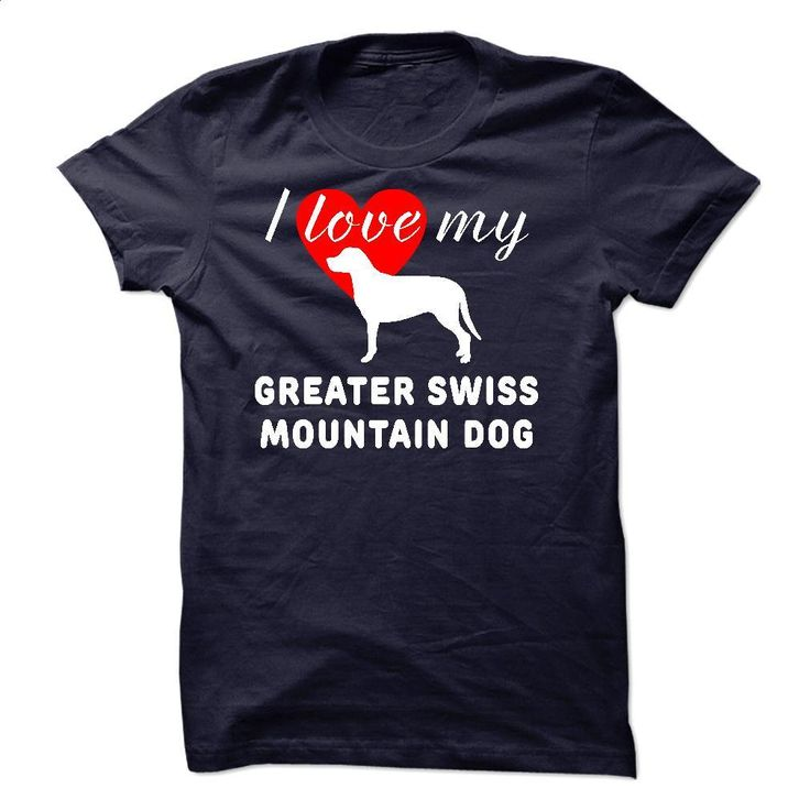 Greater Swiss Mountain Dog sfs0115 T Shirts, Hoodies, Sweatshirts - #tommy #cute t shirts. I WANT THIS => https://www.sunfrog.com/Pets/Greater-Swiss-Mountain-Dog-sfs0115.html?60505