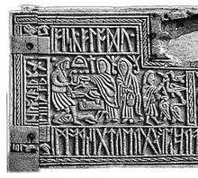 The left half of the front panel of the 7th century Franks Casket, depicting the Germanic legend of Weyland Smith and containing a riddle in Anglo-Saxon rune Anglo-Saxon runes - Wikipedia, the free encyclopedia