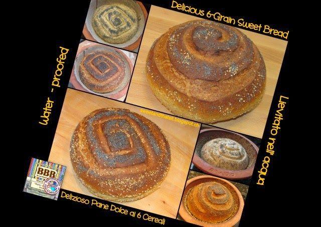 Delicious 6-Grain Sweet Bread (water-proofed) - Delizioso Pane Dolce ai 6 Cereali (lievitato nell'acqua)