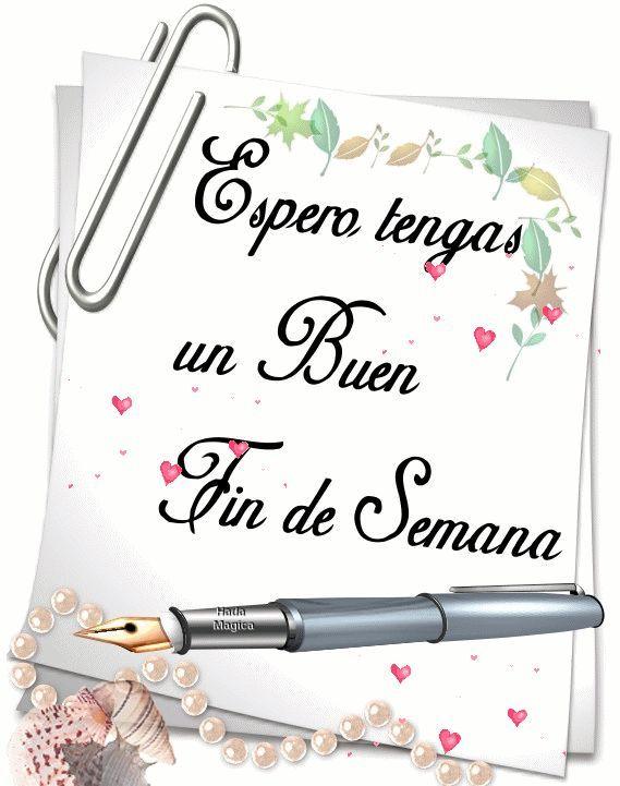 Feliz Fin De Semana Mi Amor Con Frases Bonitas Para Dedicar Frases