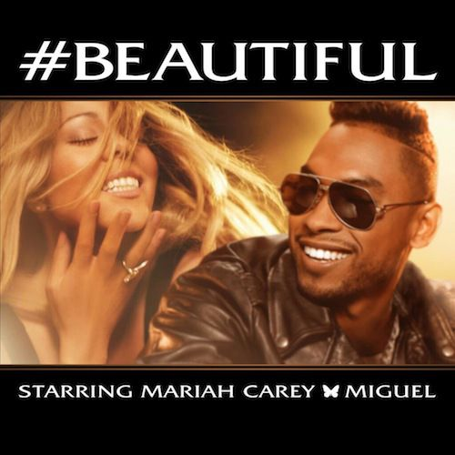 #Beautiful - Mariah Carey & Miguel ❤ This song