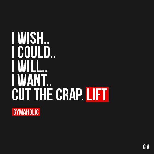 Just lift.