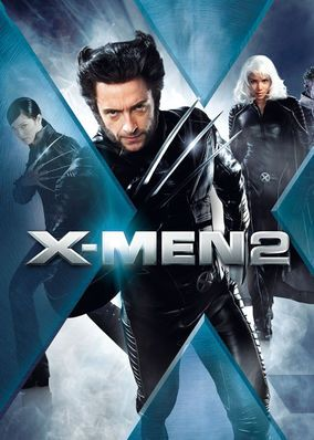 X-Men 2 (2003) - Professor Charles Xavier and his team of genetically gifted superheroes face a rising tide of anti-mutant sentiment led by Col. William Stryker.