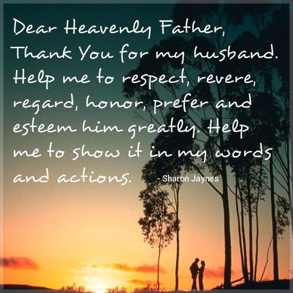 Thank you for my husband. #prayer
