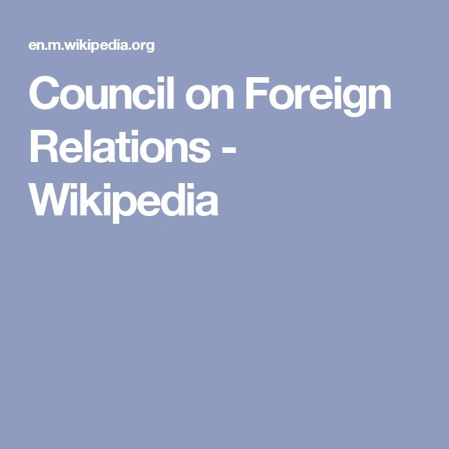 Council on Foreign Relations - Wikipedia