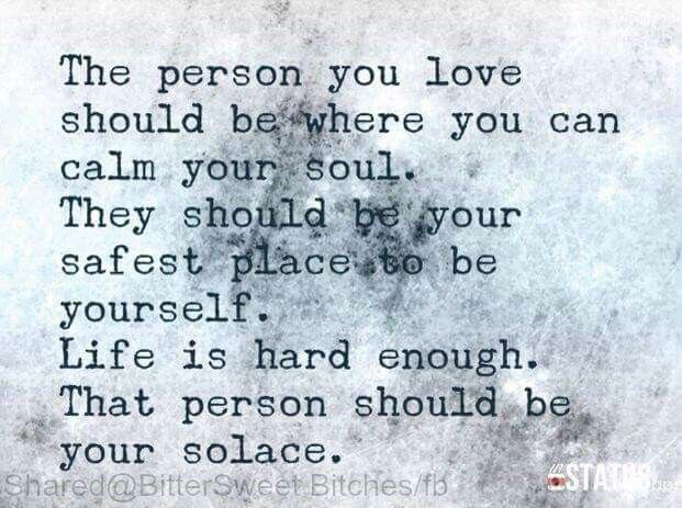 ❤️ #goals #thesecret #itsnotthatdifficult  The person you love should be where you can calm your soul. They should be your safest place to be yourself. Life is hard enough. That person should be your solace.