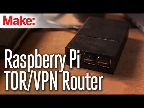 DIY Raspberry Pi WiFi VPN/TOR Router | Make: