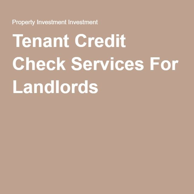Tenant Credit Check Services For Landlords