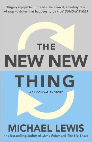 Amazon.com: The New New Thing: A Silicon Valley Story: A Silicon Valley Story eBook: Michael Lewis: Kindle Store