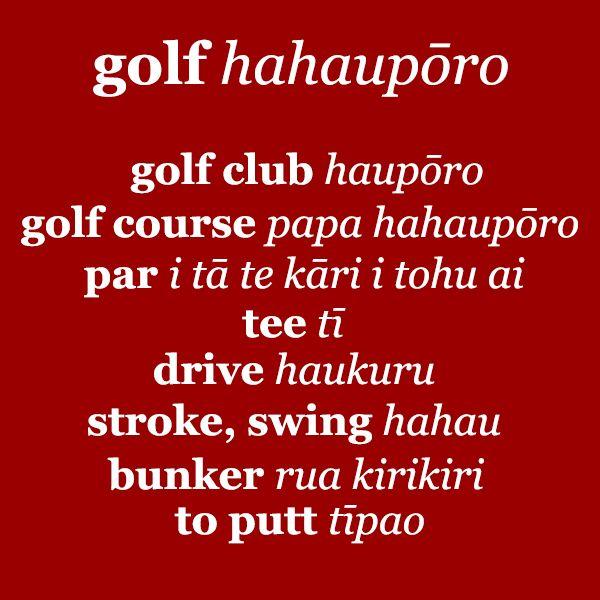 It's Te Wiki o Te Reo Maori, #Maori Language Week!  Do you know how to say these golfing terms in Maori?  #golf