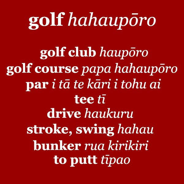 It's Te Wiki o Te Reo Maori, #Maori Language Week! Do you know how to say these golfing terms in Maori? #golf
