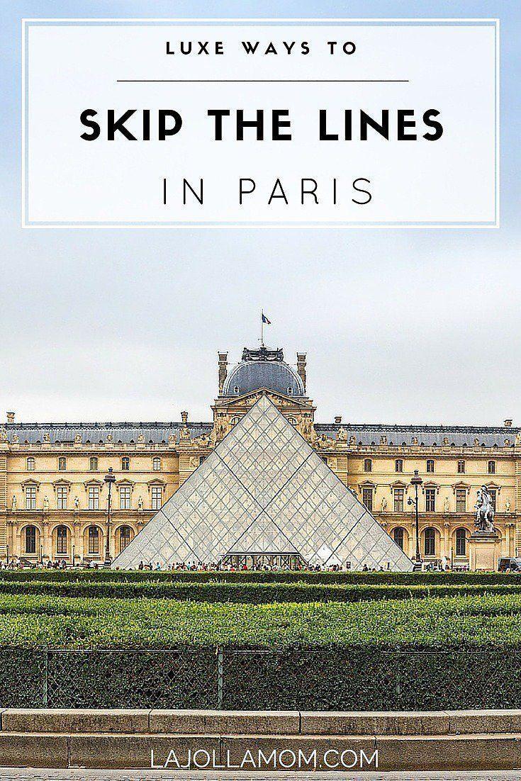 6 Ways to Skip Lines at Paris