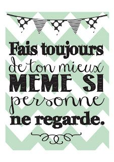 Fais toujours de ton mieux même se personne ne regarde - Always do you best even if no one's looking. French quote - en français