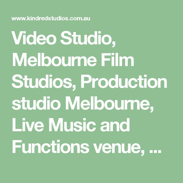 Video Studio, Melbourne Film Studios, Production studio Melbourne, Live Music and Functions venue, Cafe, Shared Offices, Yoga and Dance.