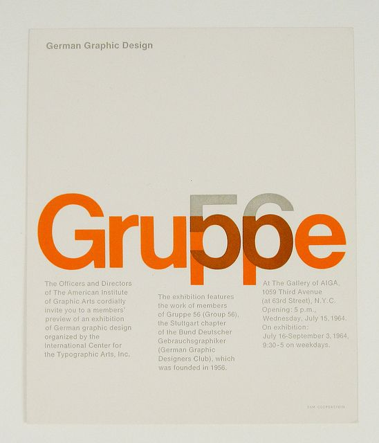"Invitation from the officers and directors of The American Institute of Graphic Arts for an exhibition featuring the work of ""Gruppe 56"" of 1956. The Exhibition was held in 1964.American Institution, Graphic Design, Gruppe 56, Graphics Art, Exhibitions Features, Graphicdesign, Graphics Design, Herbs Lubalin, German Graphics"