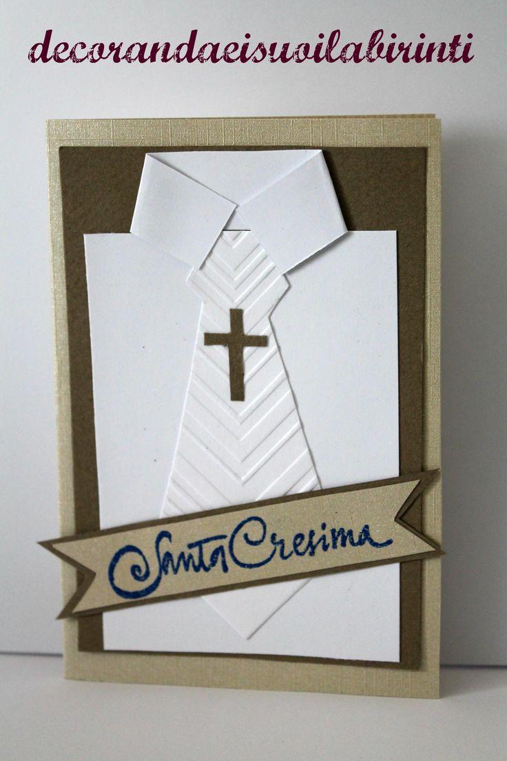 Santa Cresima. Mi trovi su www.facebook.com/decorandaeisuoilabirinti