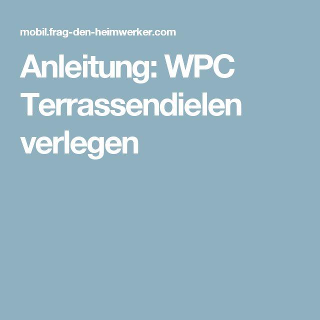 Anleitung: WPC Terrassendielen verlegen
