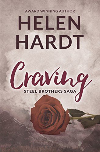 Craving (The Steel Brothers Saga) - Craving (The Steel Brothers Saga) by Helen…