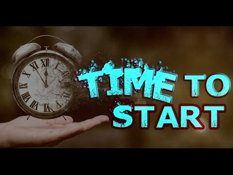 Time to Start  Motivational Video ᴴᴰ http://youtu.be/7PiAcVCKVlA