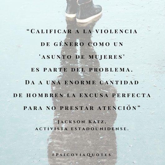 """Una reflexión en este """"Día de la Mujer"""". La violencia de género es un tema que nos compete a todos y no solo a las mujeres. Te invitamos a conocer más frases sobre la mujer en nuestro sitio web: https://www.psicovia.com/quotes-para-la-mujer/ #diadelamujer #mujer #derechosdelamujer #PsicoviaQuotes #diadelasmujeres #feminista #woman #jacksonKatz"""