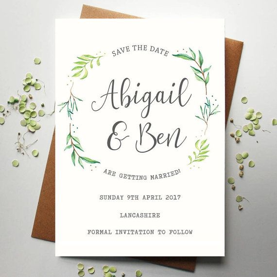 Botanical Save the date with calligraphy fonts and foliage. A Save the Date perfect for a couple who are having a wedding with lots of foliage and greenery. The calligraphy gives a modern touch.