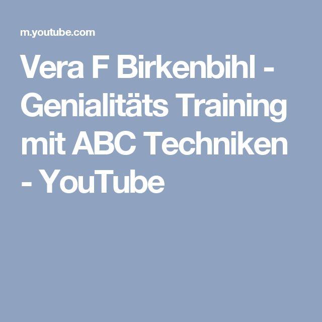 Vera F Birkenbihl - Genialitäts Training mit ABC Techniken - YouTube