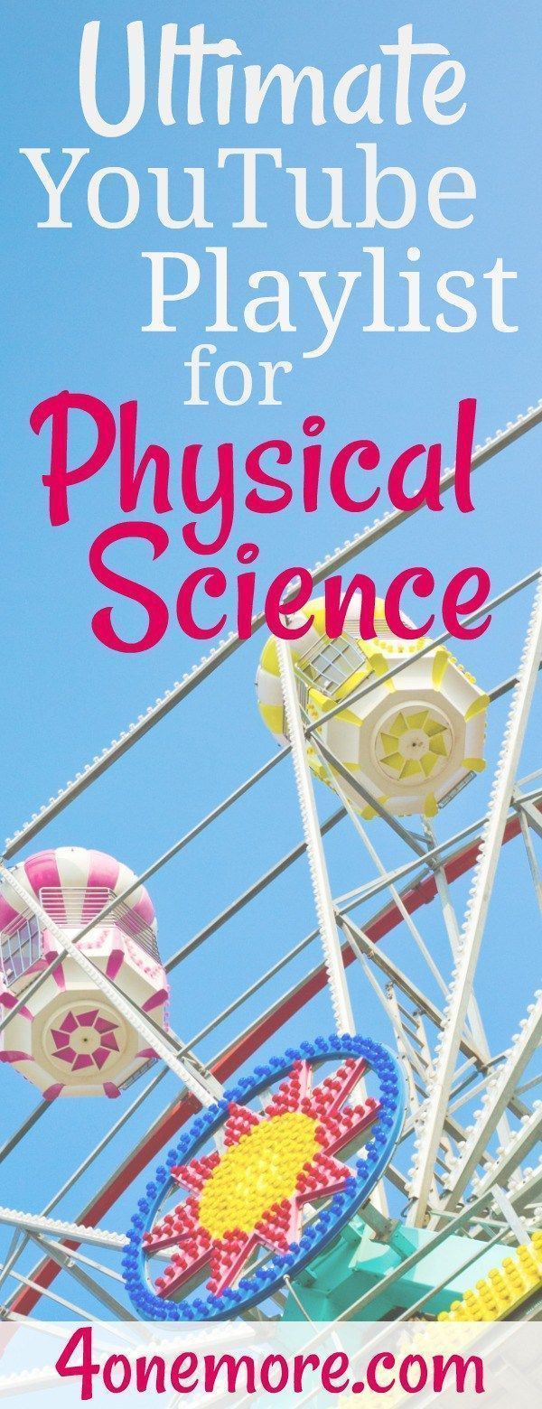 Ultimate YouTube Playlist for High School Physical Science Do you have middle or…
