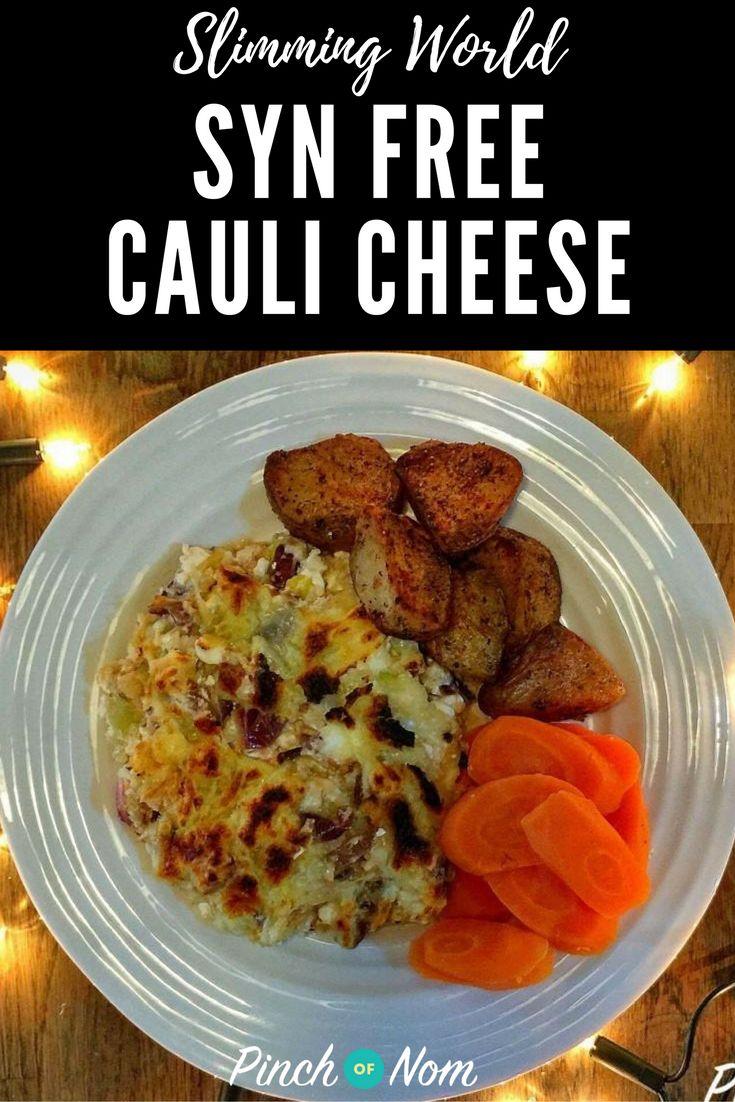 Syn Free Cauliflower Cheese | Slimming World Recipes - pinchofnom.com