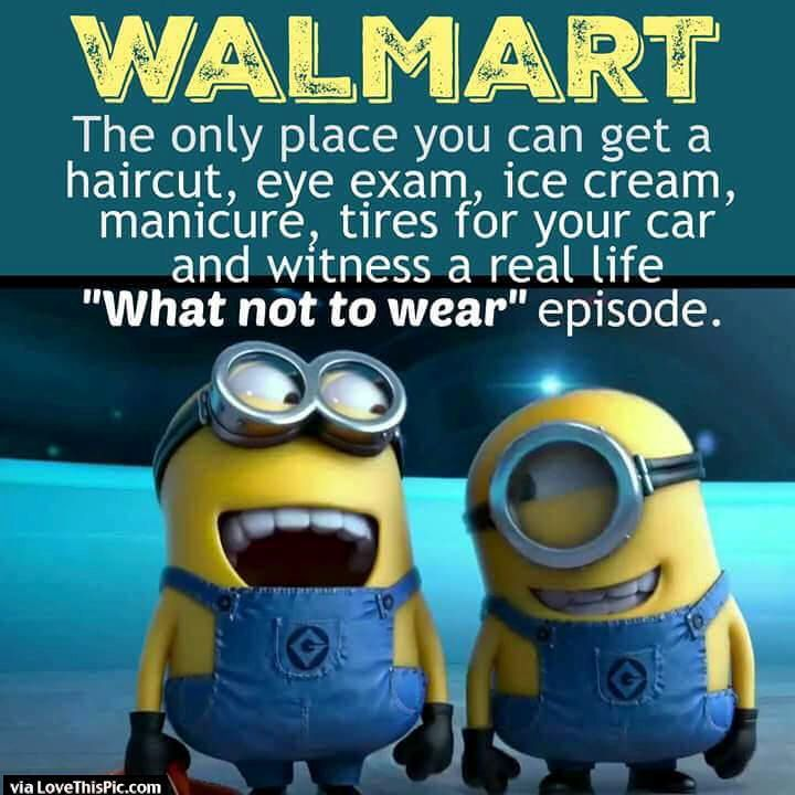 Funny Minion Quote About Walmart Pictures, Photos, And Images For .