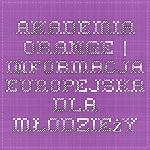 Akademia Orange | Informacja europejska dla młodzieży