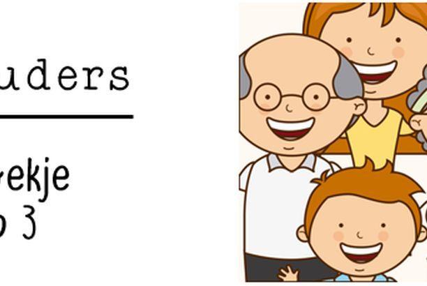 Thema Grootouders: werkboekje groep 3 (Juf Shanna)