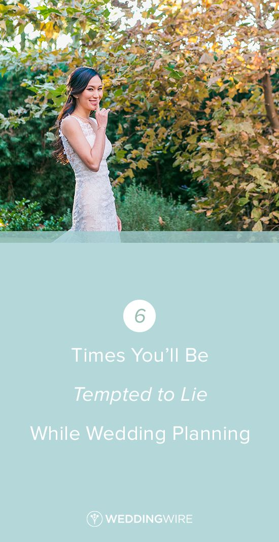 Best 25 weddingwire find a couple ideas on pinterest wedding 6 times youll be tempted to lie while wedding planning junglespirit Images