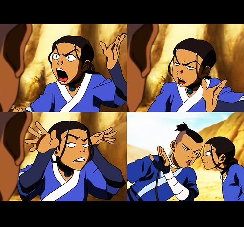 Sokka: What did you call me!?  Katara: A giant-eared cretin! Look at those things. Do herds of animals use them for shade?  Sokka: You better back off! (aside) Seriously. Back off.