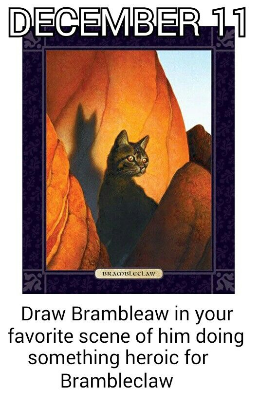 December 11. It's Brambleclaw, not Brambleaw. I didn't make this, but sorry for the mistake :)