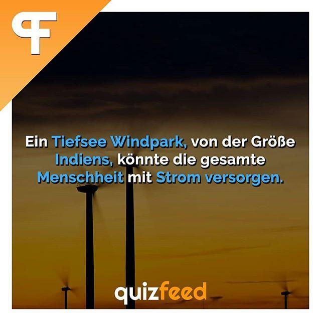 Ein Tiefsee Windpark, von der Größe Indiens, könnte die gesamte Menschheit mi… – quizfeed