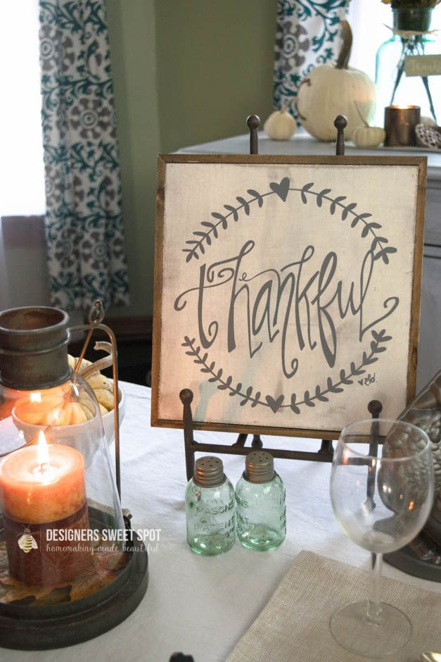 Thankful sign on table from gordmans.com  Decorating for the holidays does not have to be overwhelming or expensive.