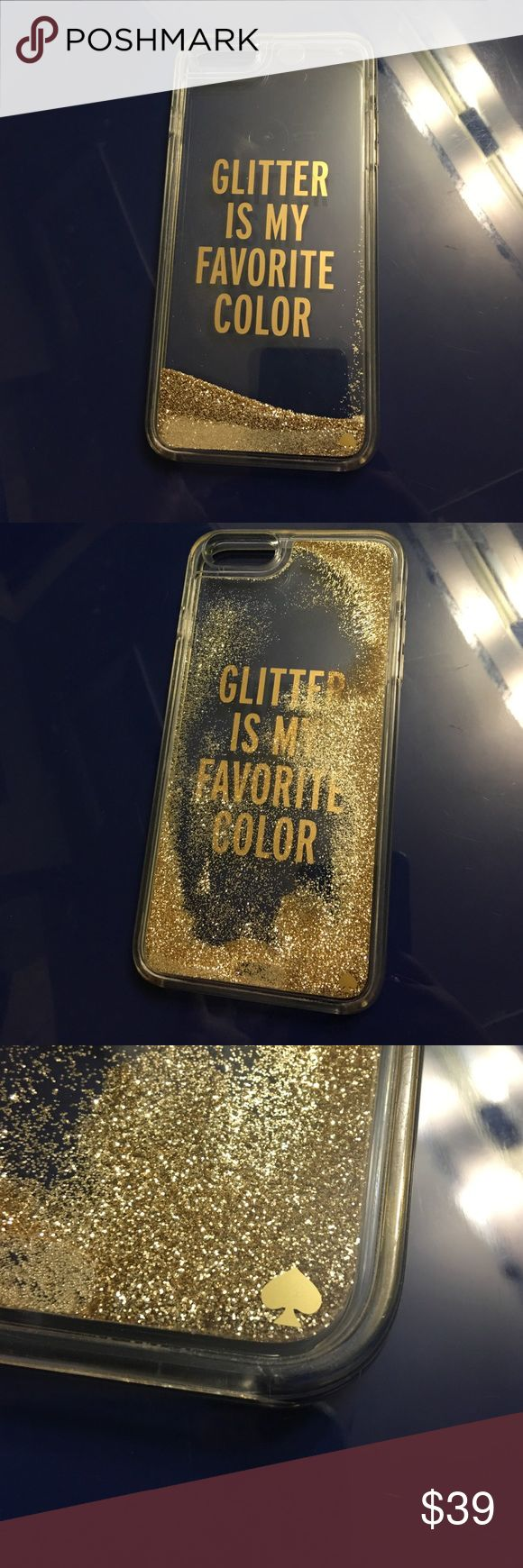 "Kate Spade iPhone 6/6S PLUS CASE Has been used several times, has scratches (hairline) all over phone case. Super cute kate spade case with gold glitter and writing. Glitter moves when tilting the case. It says ""Glitter is my favorite color"" perfect for any girl! Retails for $60 kate spade Accessories Phone Cases"