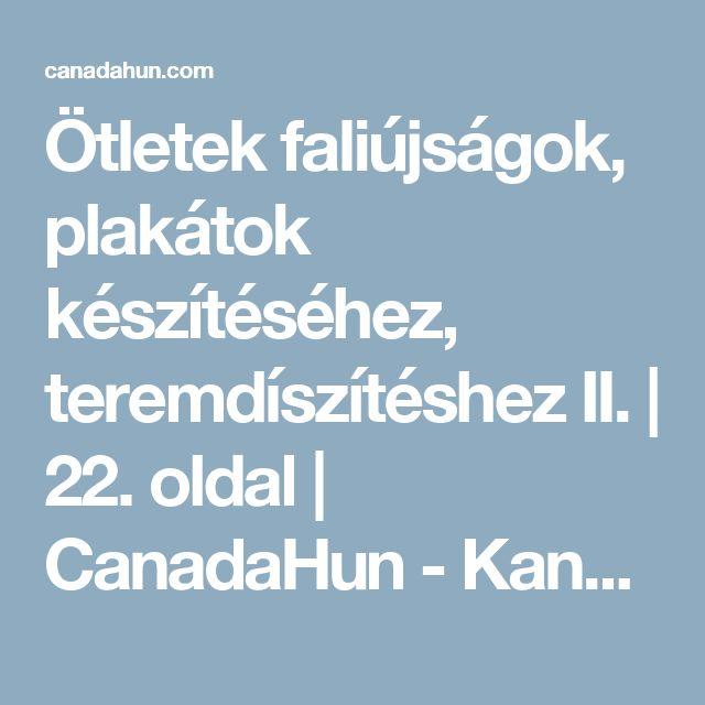 Ötletek faliújságok, plakátok készítéséhez, teremdíszítéshez II. | 22. oldal | CanadaHun - Kanadai Magyarok Fóruma