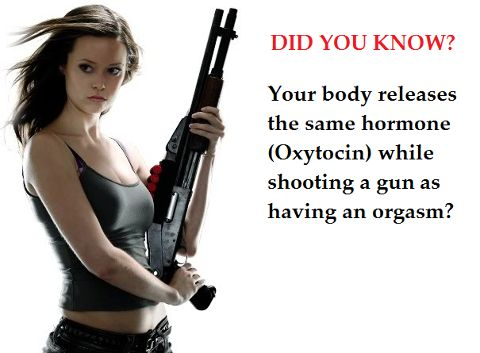 women and guns orgasm oxytocin humor funny epic win gun control shotgun Obama is a Socialist