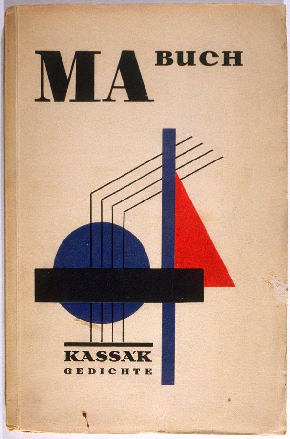 Ma Buch by Ludwig Kassák (Berlin: Verlag der Sturm, 1923) #typeasimage