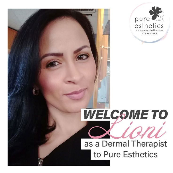 Welcome to Lioni as a Dermal Therapist to Pure Esthetics Contact Us for more information or to book your appointment! T: 011 784 1168 E: info@pureesthetics.co.za 117 Virginia Avenue, Parkmore, Sandton #PureEsthetics #