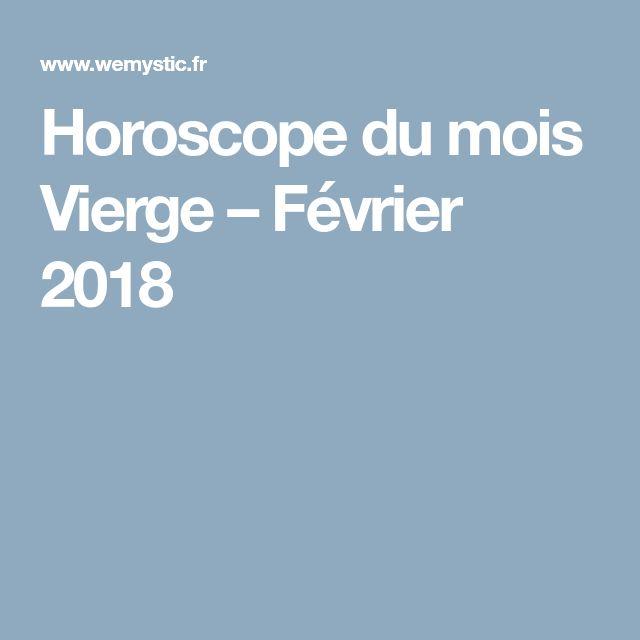 Horoscope du mois Vierge – Février 2018
